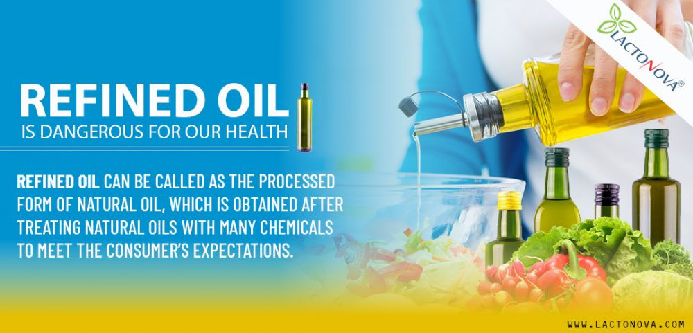 Refined oil is dangerous for our health
