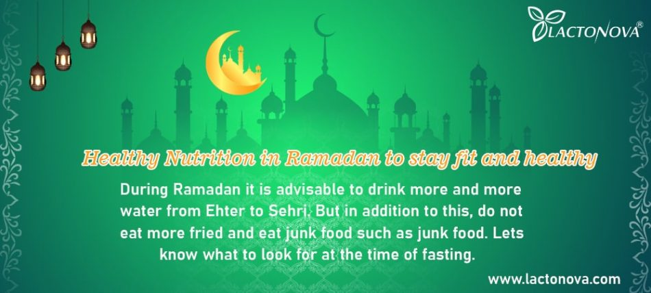Healthy Nutrition in Ramadan to stay fit and healthy
